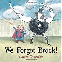 We Forgot Brock! by Carter Goodrich (2015-08-25)