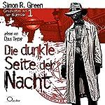 Die dunkle Seite der Nacht (Geschichten aus der Nightside 1) | Simon R. Green