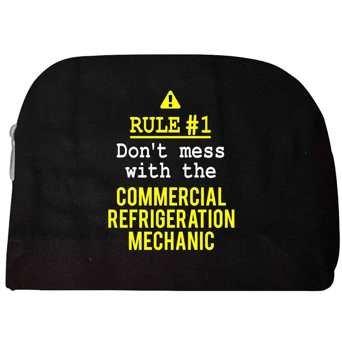 Don't Mess With The Commercial Refrigeration Mechanic - Cosmetic Case by This Gift Rocks !