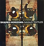img - for Shared Horizons: Navajo Textiles book / textbook / text book
