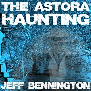 The Astora Haunting Audiobook