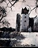 Hellver Gate, Kitty-Lydia Dye, 1491275014
