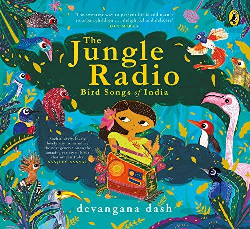 The Jungle Radio: Bird Songs of India