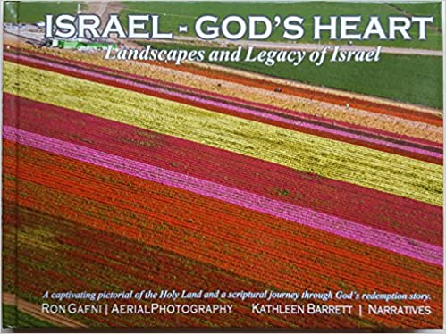 Israel -- God's Heart: Landscapes and Legacy of Israel | book review