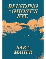 Blinding the Ghost's Eye: 1