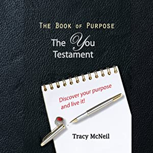 The Book of Purpose: The You Testament Audiobook
