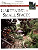 Gardening in Small Spaces, Fine Gardening Magazine Staff, 1561585807