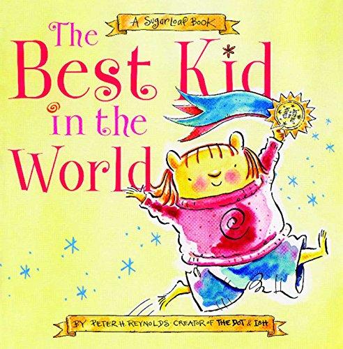 The Best Kid in the World: A SugarLoaf - Sugarloaf Kids