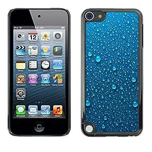Be Good Phone Accessory // Dura Cáscara cubierta Protectora Caso Carcasa Funda de Protección para Apple iPod Touch 5 // Dew Water Droplets Drops Metal Rain
