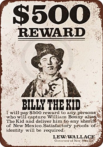 1878 Billy the Kid Wanted Poster Vintage Look Reproduction Metal sign 8 x 12 Billy The Kid Wanted Poster