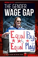 The Gender Wage Gap (Special Reports) Library Binding