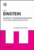 Relatività: esposizione divulgativa (Universale Bollati Boringhieri-S. scient.)