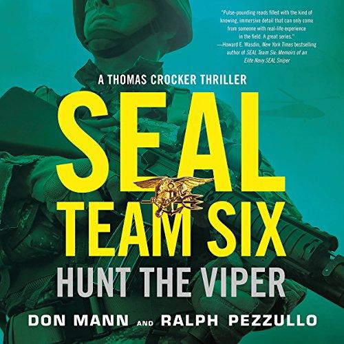 SEAL Team Six: Hunt the Viper: SEAL Team Six, Book 7