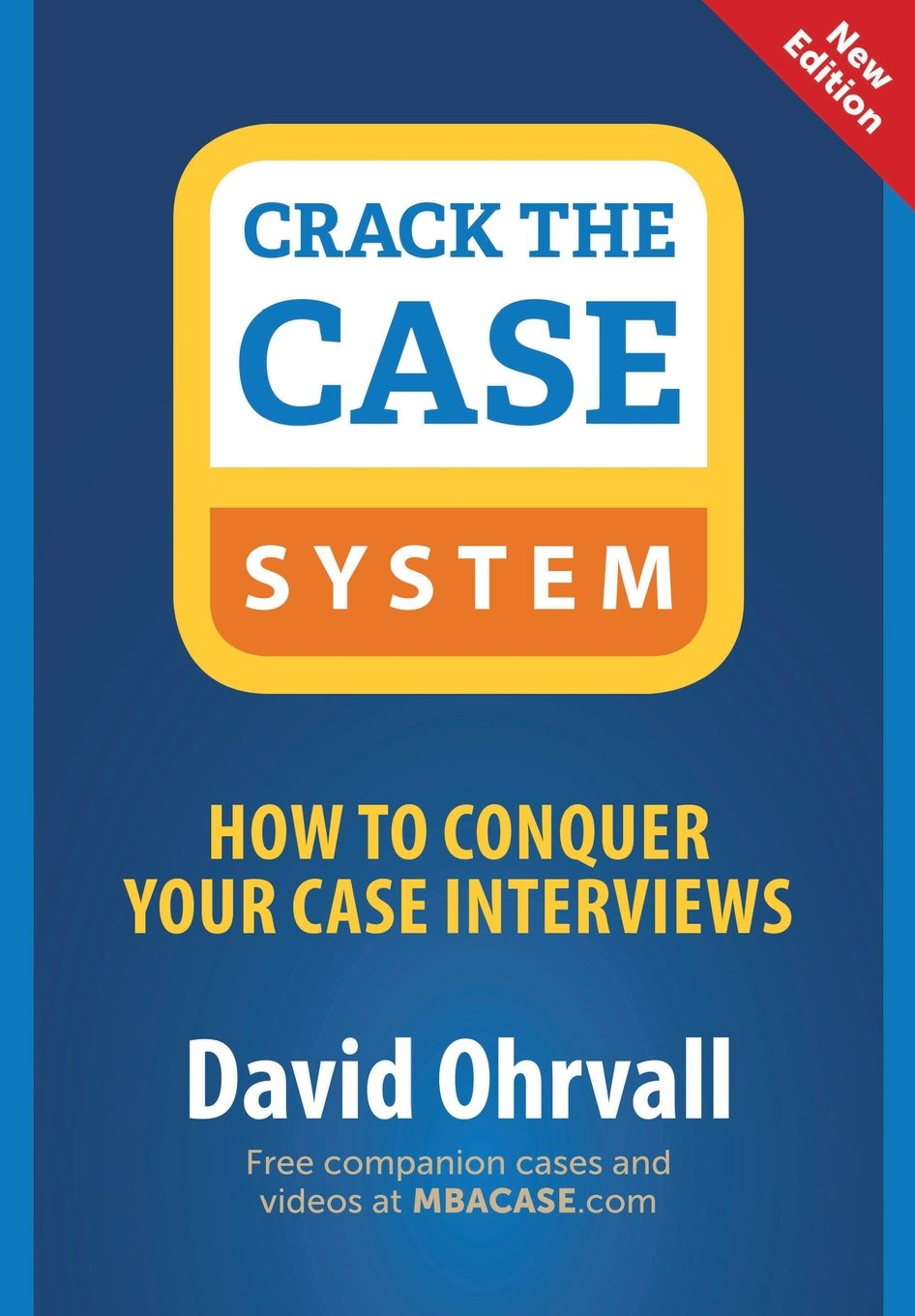 crack the case system how to conquer your case interviews david crack the case system how to conquer your case interviews david ohrvall 9780996779203 amazon com books