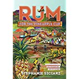 Rum for the Pineapple Cup: A Novel (Island of Oh Book 3)