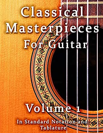 Classical Masterpieces for Guitar Volume 1 (Classical Guitar Sheet ...