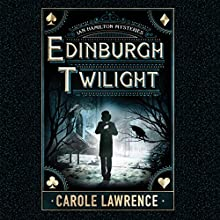 Edinburgh Twilight: Ian Hamilton Mysteries, Book 1 Audiobook by Carole Lawrence Narrated by Napoleon Ryan