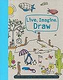 Live, Imagine, Draw