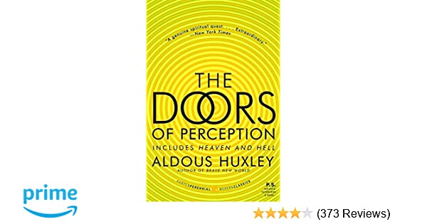 The Doors of Perception and Heaven and Hell: Aldous Huxley: 9780061729072:  Amazon.com: Books