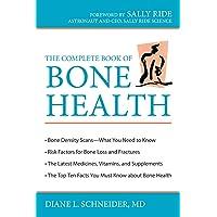 The Complete Book of Bone Health