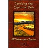 Seeking the Spiritual Path: A Collection from Lifeline
