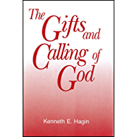 The Gifts and Calling of God (English Edition)