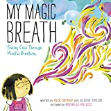 #8: My Magic Breath: Finding Calm Through Mindful Breathing