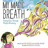 #4: My Magic Breath: Finding Calm Through Mindful Breathing