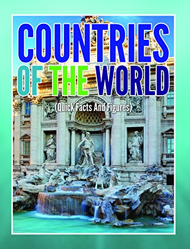 Countries Of The World (Quick Facts And Figures) (Awesome Kids Educational Books) (List Of Currencies Of Different Countries With Images)