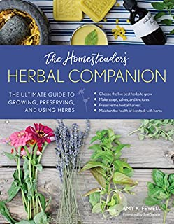 Book Cover: The Homesteader's Herbal Companion: The Ultimate Guide to Growing, Preserving, and Using Herbs