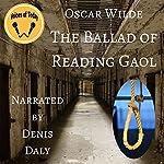 The Ballad of Reading Gaol | Oscar Wilde,Frank Harris