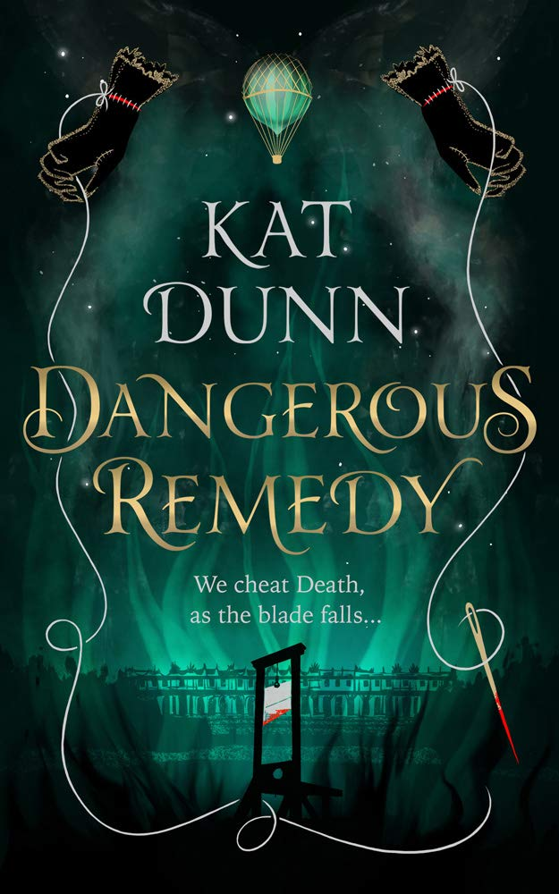 Dangerous Remedy: Amazon.co.uk: Kat Dunn: Books