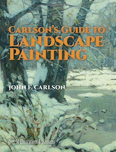 Carlson's Guide to Landscape Painting [CARLSONS GT LANDSCAPE PAINTING] [Paperback]