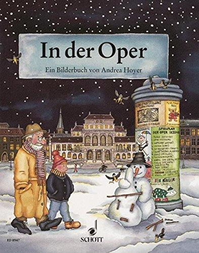 In der Oper: Ein Bilderbuch