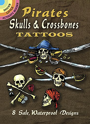 Pirates Skulls, & Crossbones Tattoos (Dover Tattoos)