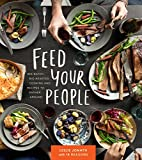 #5: Feed Your People: Big-Batch, Big-Hearted Cooking and Recipes to Gather Around