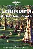 img - for Lonely Planet Louisiana & the Deep South by Tom Downs (2001-02-07) book / textbook / text book