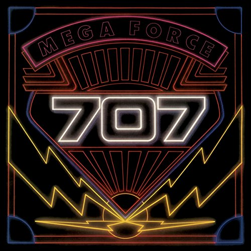 707 - Mega Force (2004 Reissue) - Zortam Music