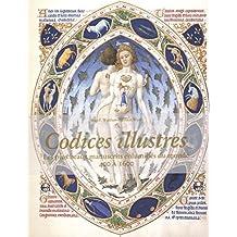 Codices illustres, Les plus beaux manuscrits enluminés du monde