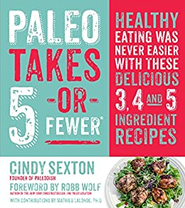 Paleo Takes 5-- Or Fewer by [Sexton, Cindy]