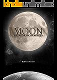 Moon: La verità ha un prezzo