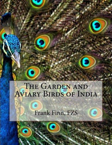 The Garden and Aviary Birds of India pdf