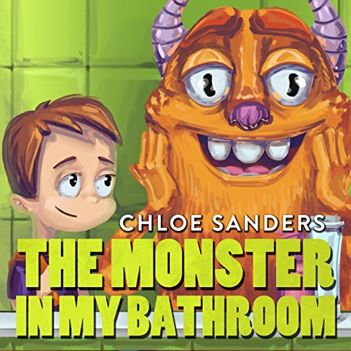 Books for Kids: The Monster In My Bathroom!: (Children's book about a Boy and his friend Monster, Picture Books, Preschool Book, Ages 3-5,Baby Books, Kids, Bedtime Story,  Halloween Book) -