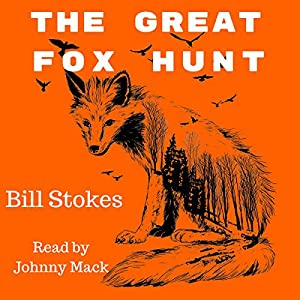 The Great Fox Hunt Audiobook