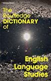 The Routledge Dictionary of English Language Studies, Michael Pearce, 0415351871
