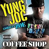 Coffee Shop [Feat. Gorilla Zoe] (Explicit Album Version) [Explicit]