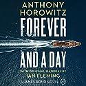 Forever and a Day Hörbuch von Anthony Horowitz Gesprochen von: Matthew Goode