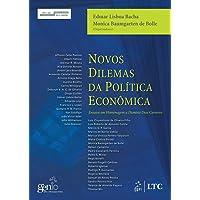 Novos Dilemas da Política Econômica - Ensaios em Homenagem a Dionisio Dias Carneiro