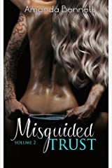 Misguided Trust (Vol 2) (Misguided Series) Kindle Edition