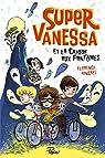 Super Vanessa et la crique aux fantômes par Hinckel
